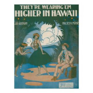 They're Wearing 'Em Higher In Hawaii Posters